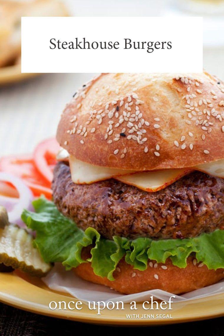 Big Juicy Steakhouse Burgers Recipes