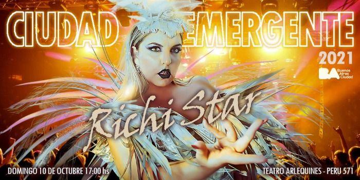 El Festival Ciudad Emergente 2021 contará con Richi Star